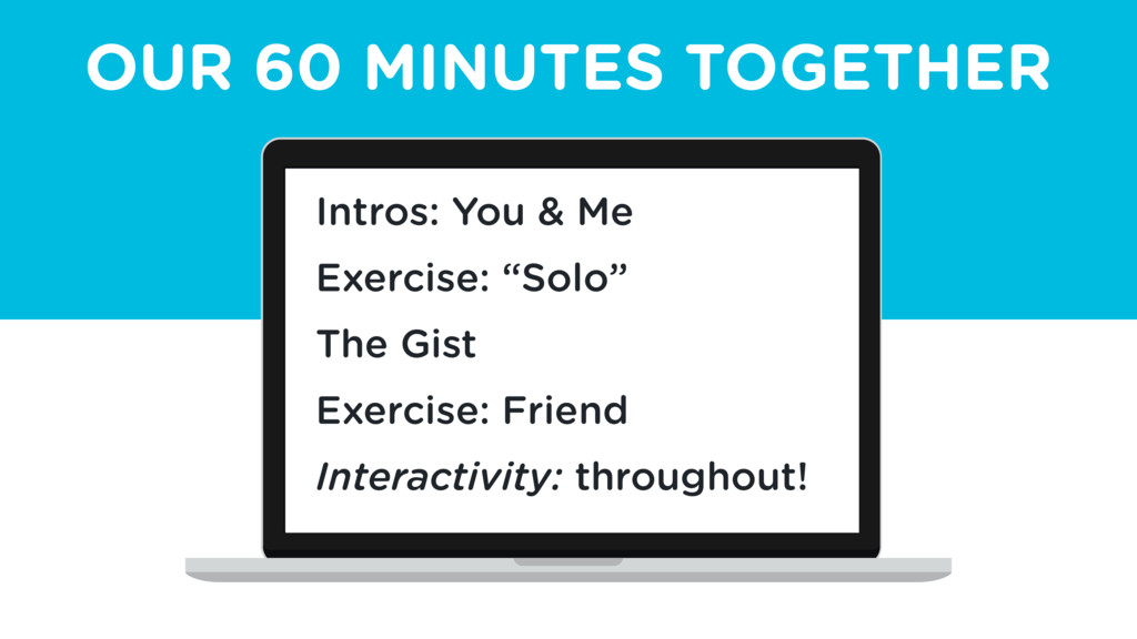 OUR 60 MINUTES TOGETHER Intros: You & Me Exerci...