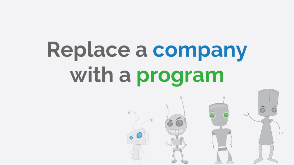Replace a company with a program
