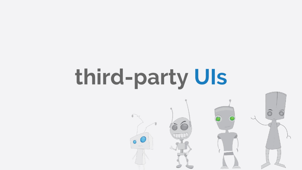 third-party UIs