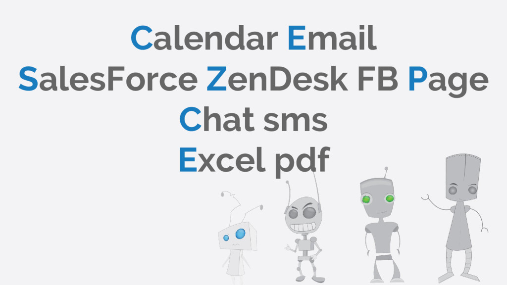 Calendar Email SalesForce ZenDesk FB Page Chat ...