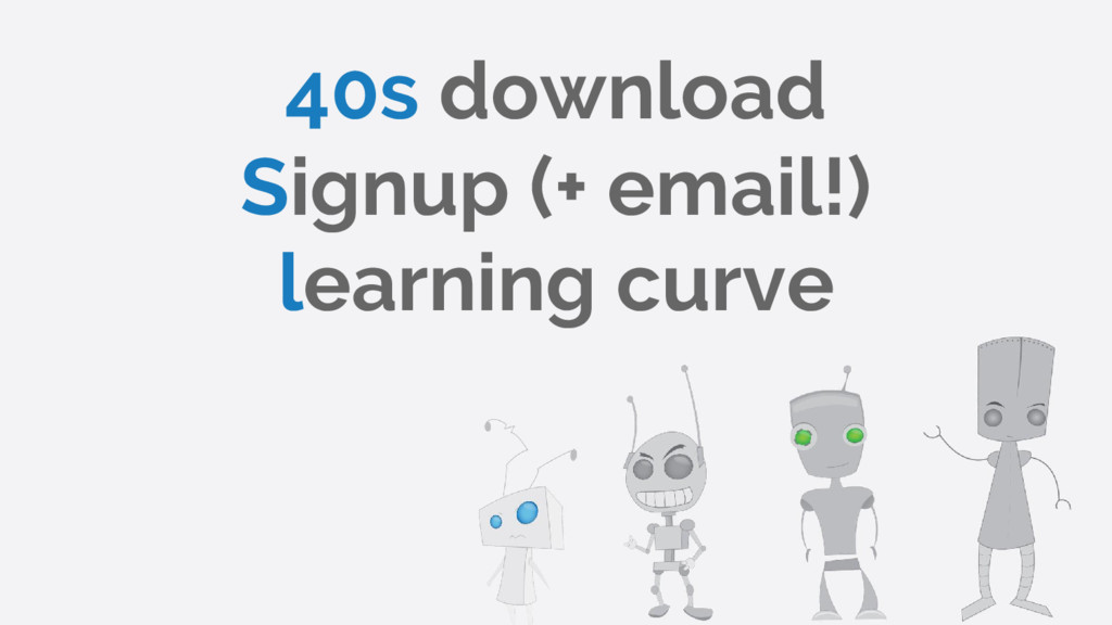 40s download Signup (+ email!) learning curve