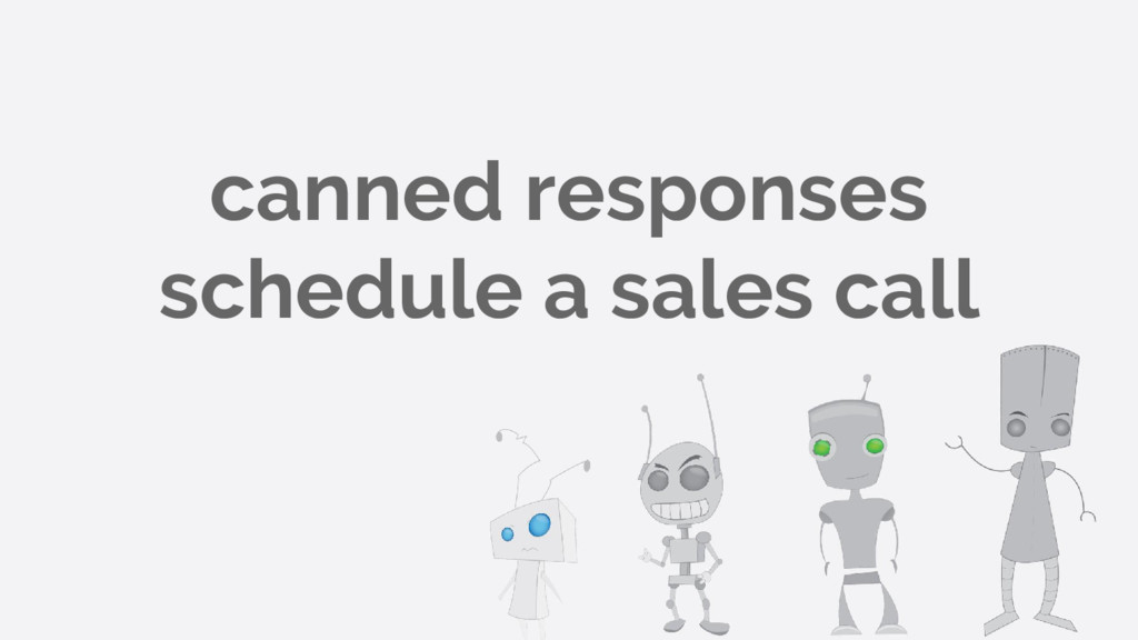 canned responses schedule a sales call