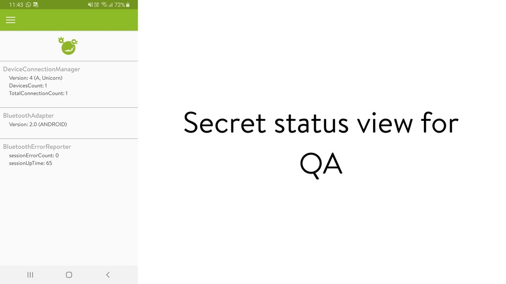 Secret status view for QA