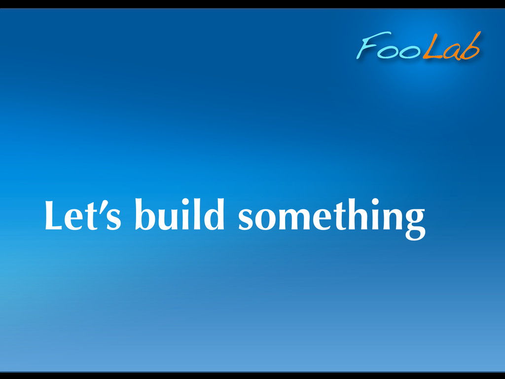 FooLab Let's build something