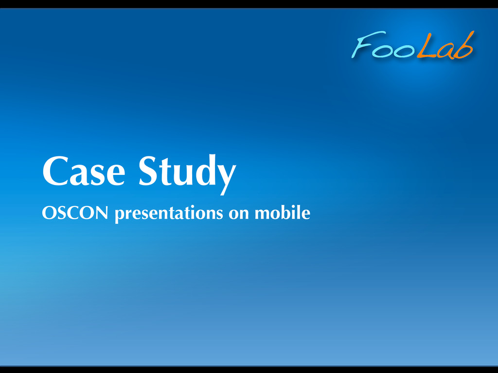 FooLab Case Study OSCON presentations on mobile