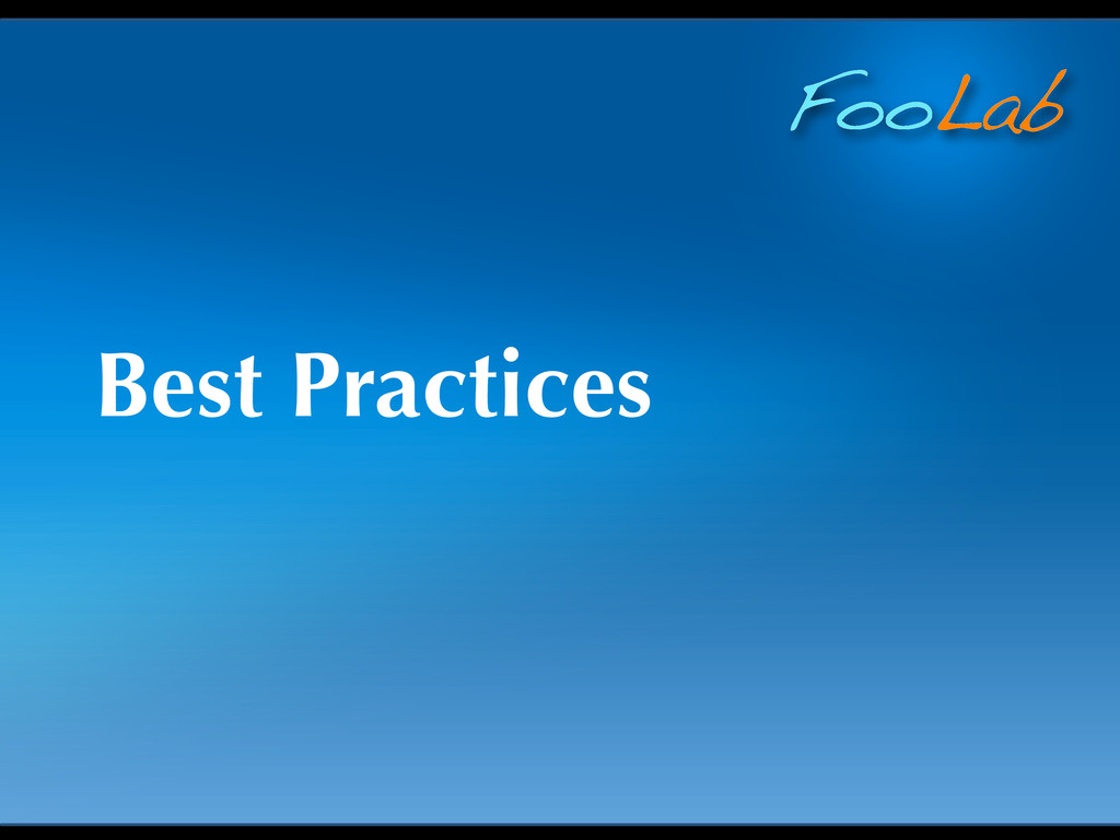 FooLab Best Practices