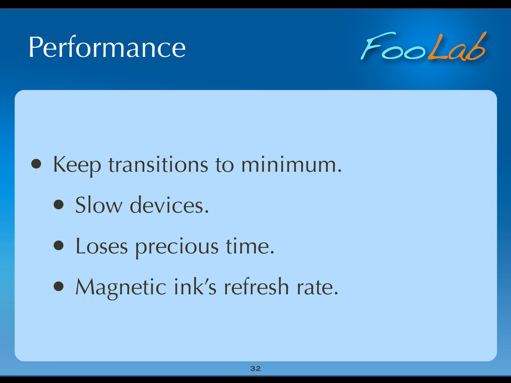 FooLab Performance 32 • Keep transitions to min...
