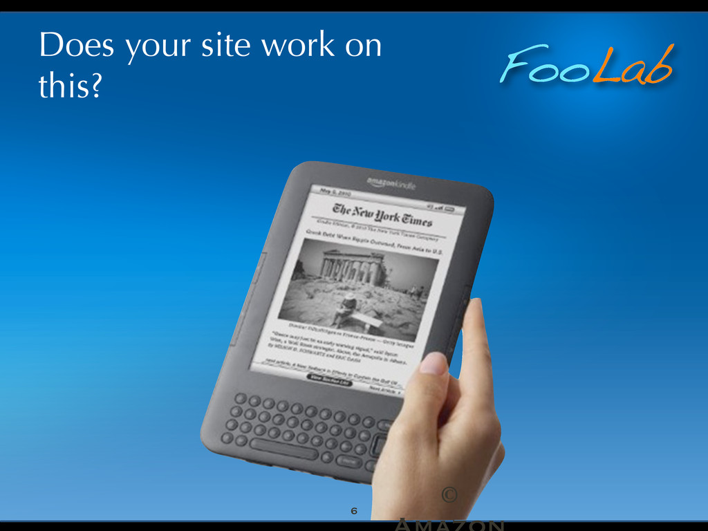 FooLab Does your site work on this? 6 ©