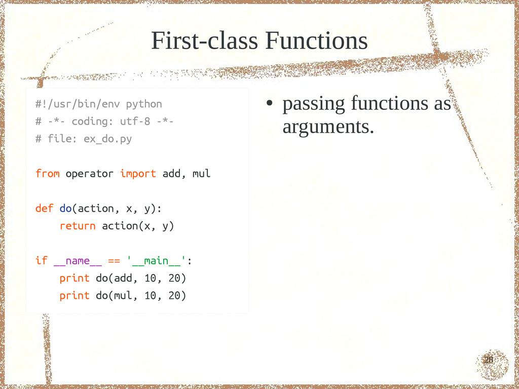 28 First-class Functions #!/usr/bin/env python ...