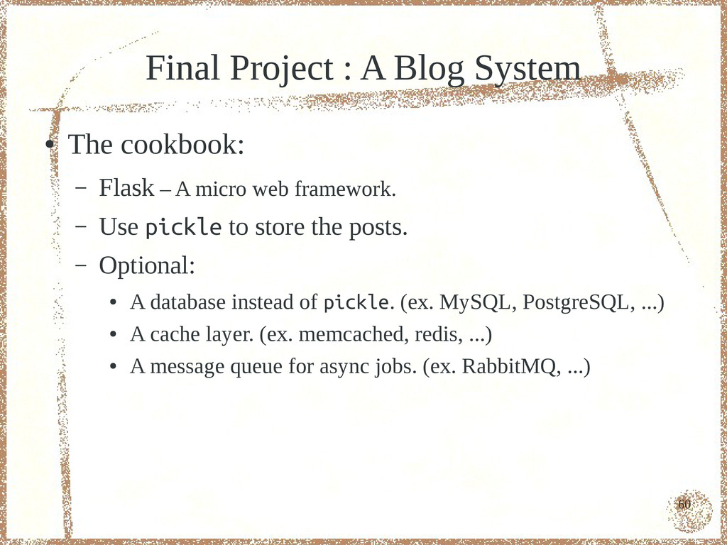 60 Final Project : A Blog System ● The cookbook...