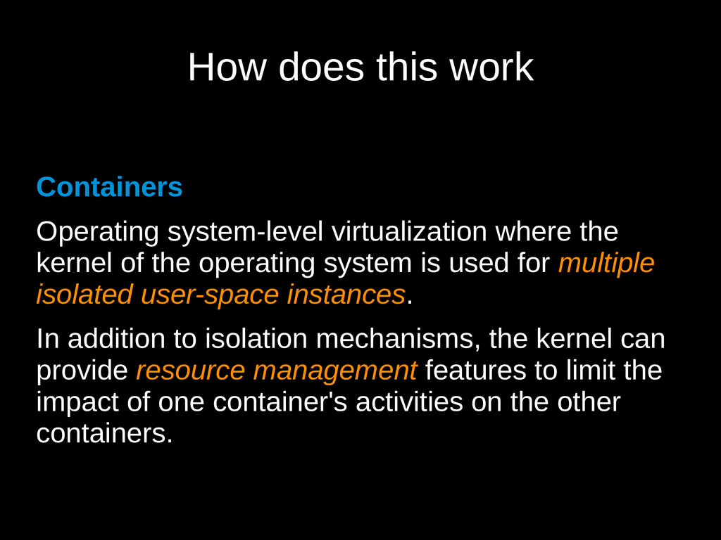 How does this work Containers Operating system-...