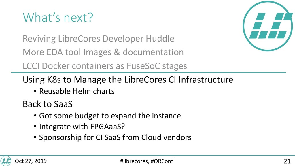 #librecores, #ORConf Oct 27, 2019 What's next? ...