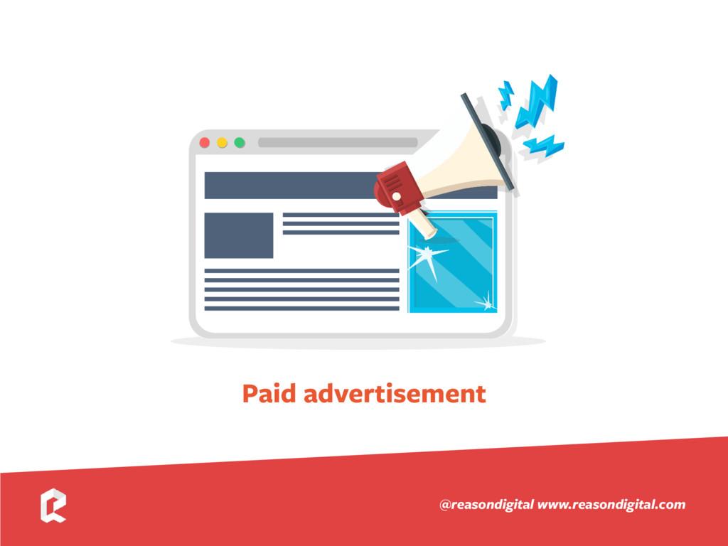 www.reasondigital.com @reasondigital Paid adver...
