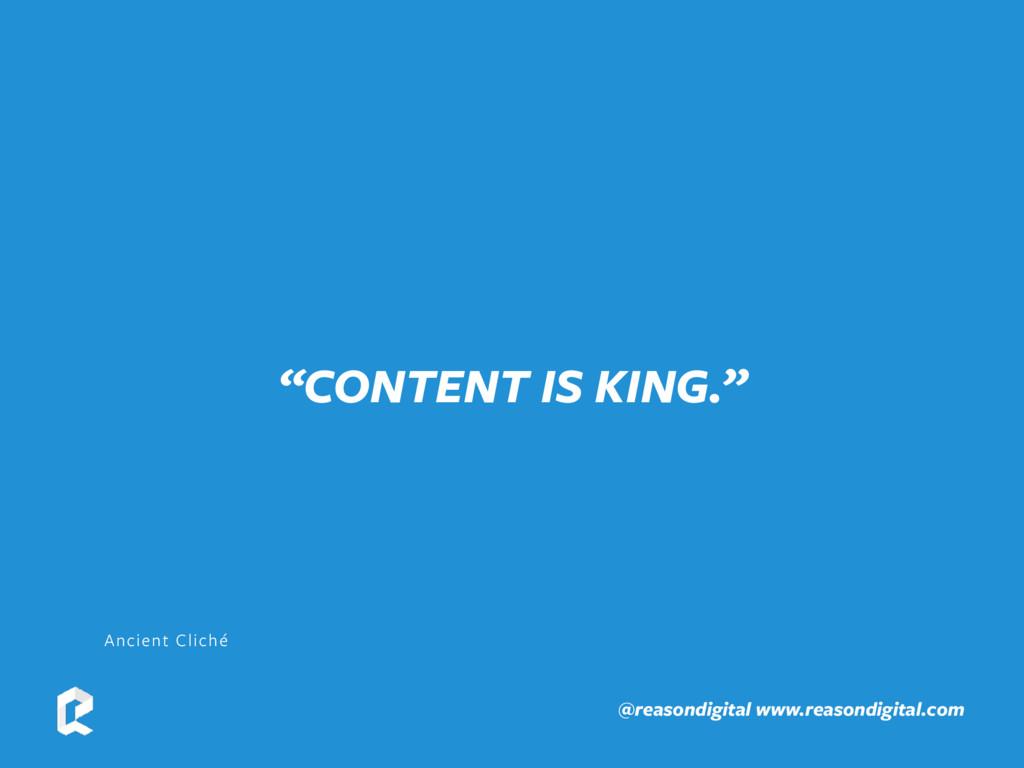 "www.reasondigital.com @reasondigital ""CONTENT I..."