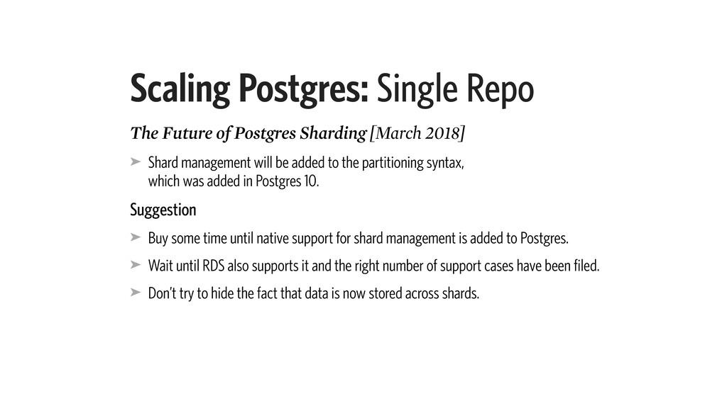 Scaling Postgres: Single Repo The Future of Pos...