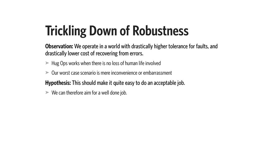 Trickling Down of Robustness Observation: We op...