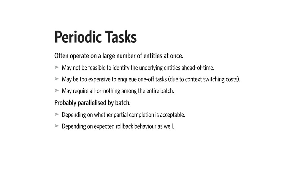 Periodic Tasks Often operate on a large number ...