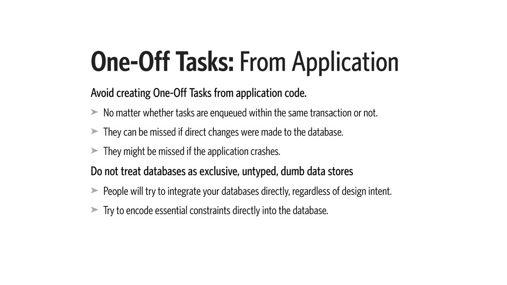 One-Off Tasks: From Application Avoid creating ...