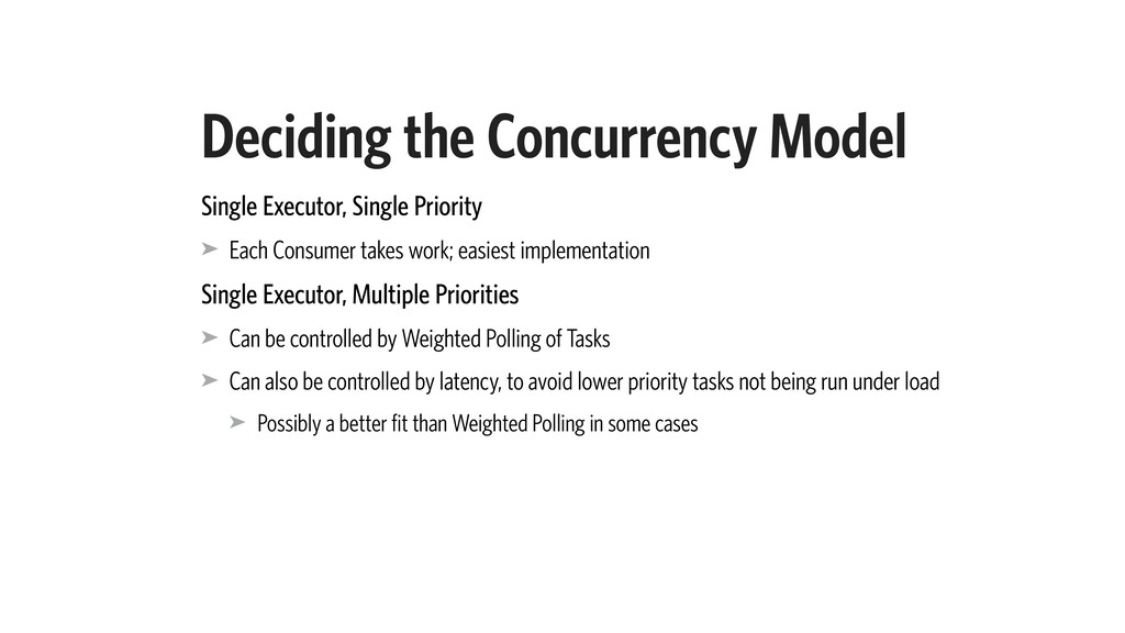 Deciding the Concurrency Model Single Executor,...