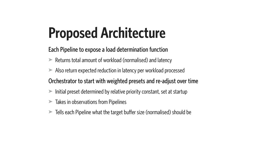 Proposed Architecture Each Pipeline to expose a...