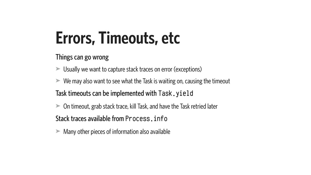 Errors, Timeouts, etc Things can go wrong ➤ Usu...