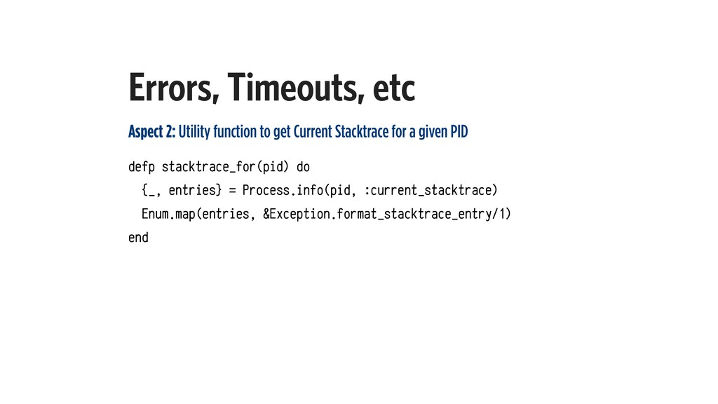 Errors, Timeouts, etc Aspect 2: Utility functio...