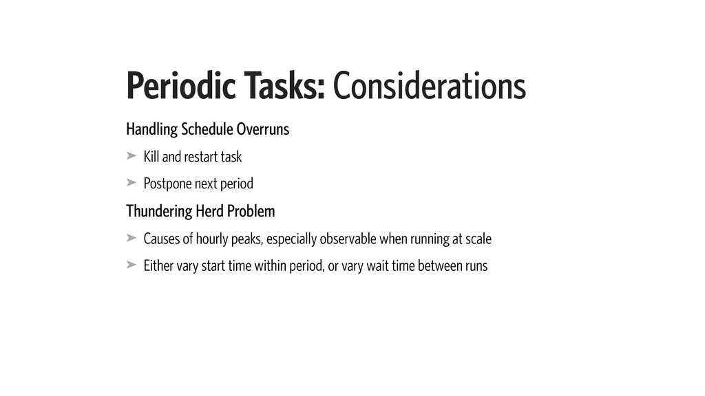 Periodic Tasks: Considerations Handling Schedul...