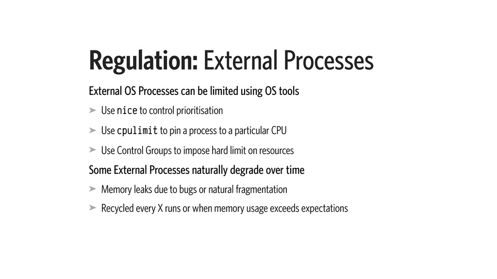 Regulation: External Processes External OS Proc...