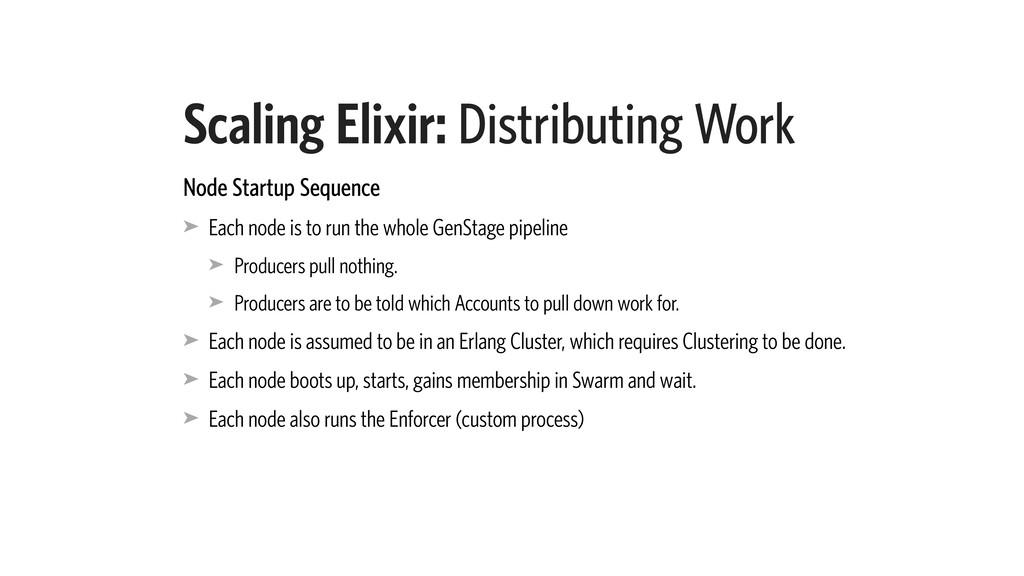 Scaling Elixir: Distributing Work Node Startup ...