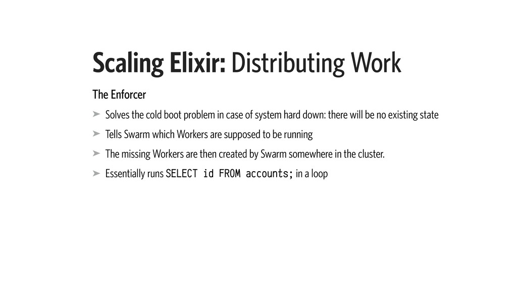 Scaling Elixir: Distributing Work The Enforcer ...