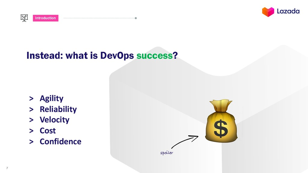7 Introduction Instead: what is DevOps success?...