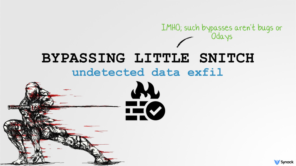BYPASSING LITTLE SNITCH undetected data exfil I...