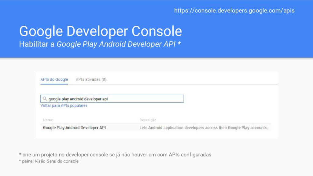 Google Developer Console Habilitar a Google Pla...