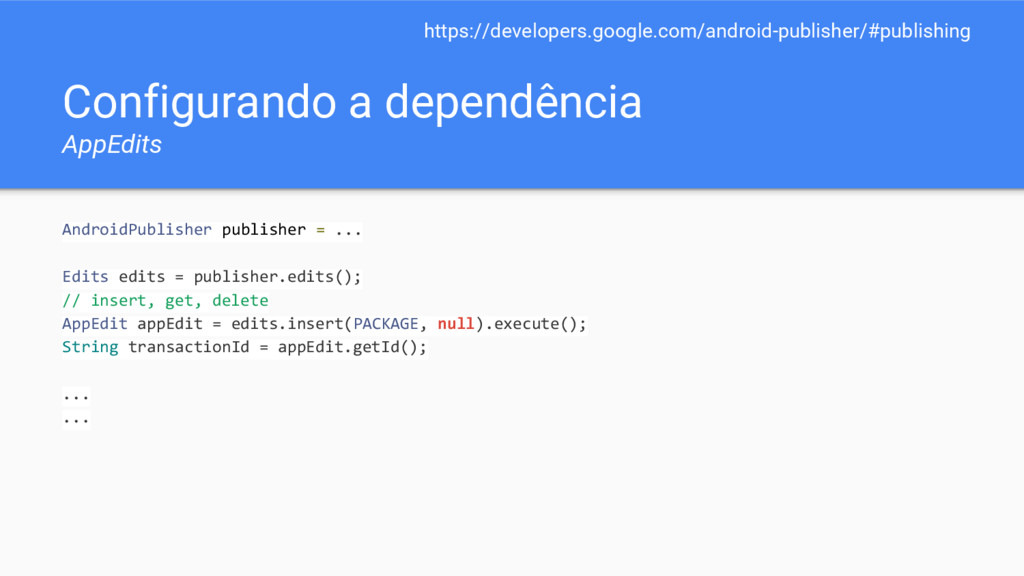 Configurando a dependência AppEdits AndroidPubl...