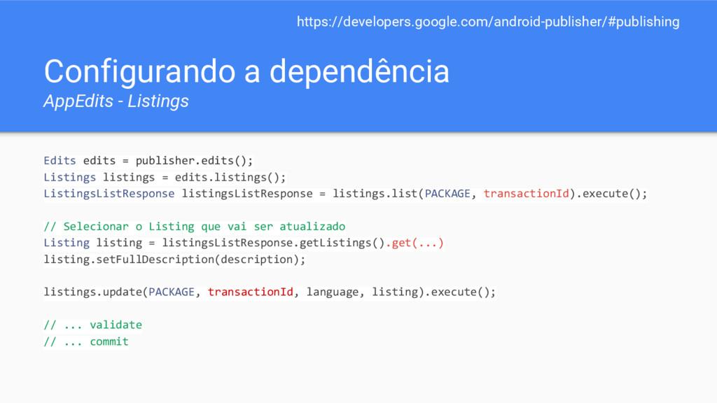 Configurando a dependência AppEdits - Listings ...