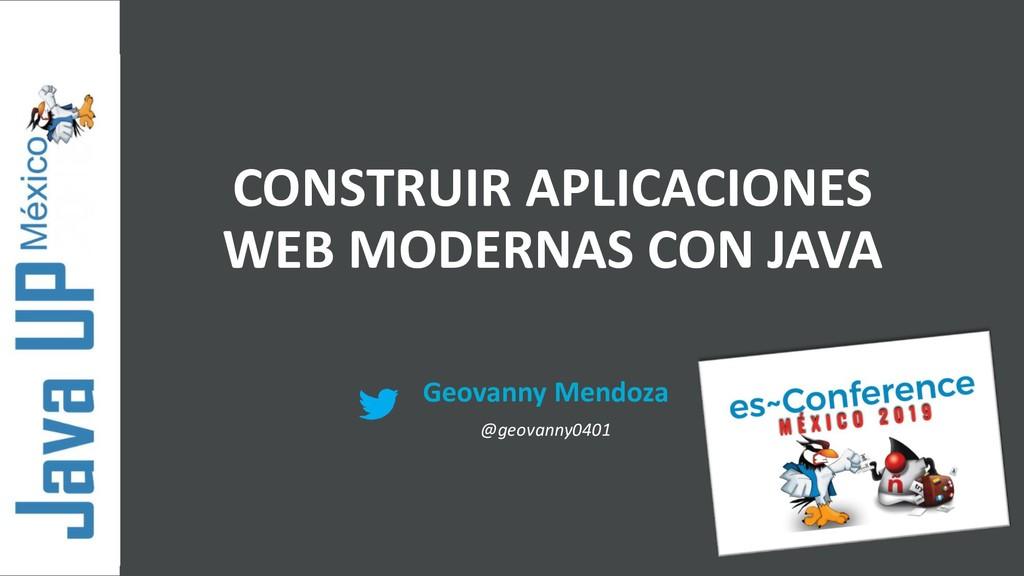 Geovanny Mendoza @geovanny0401 CONSTRUIR APLICA...