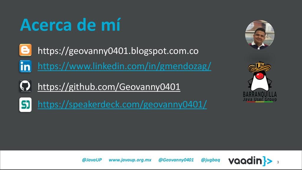 @JavaUP www.javaup.org.mx @Geovanny0401 @jugbaq...