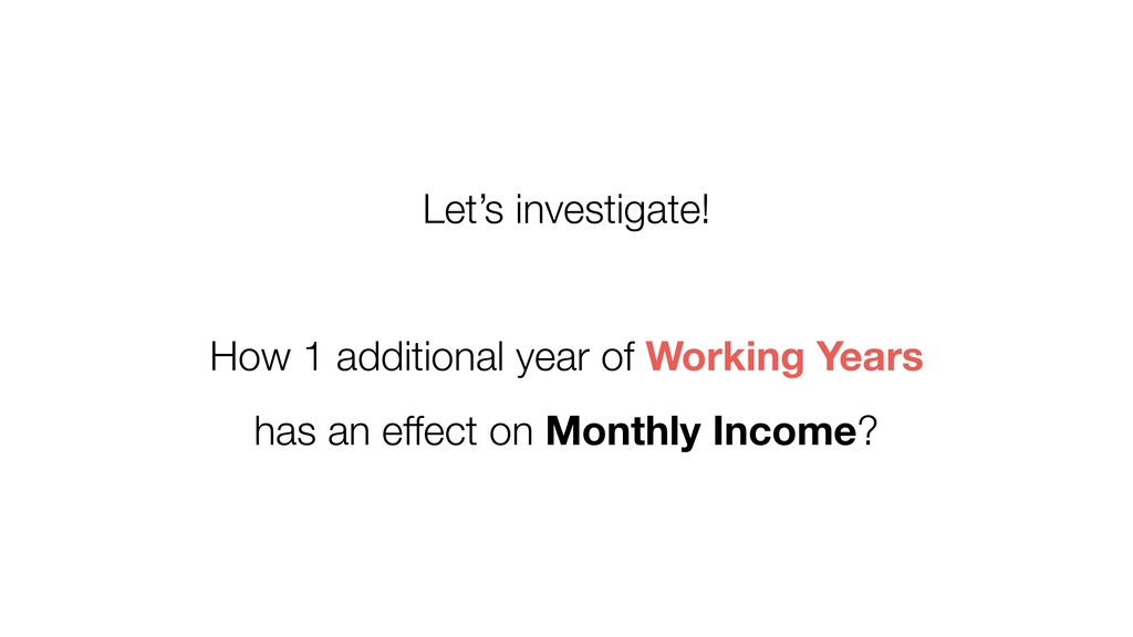 Let's investigate! How 1 additional year of Wor...