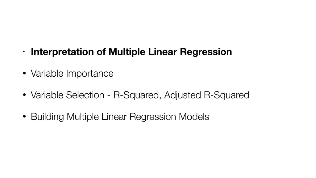 • Interpretation of Multiple Linear Regression ...