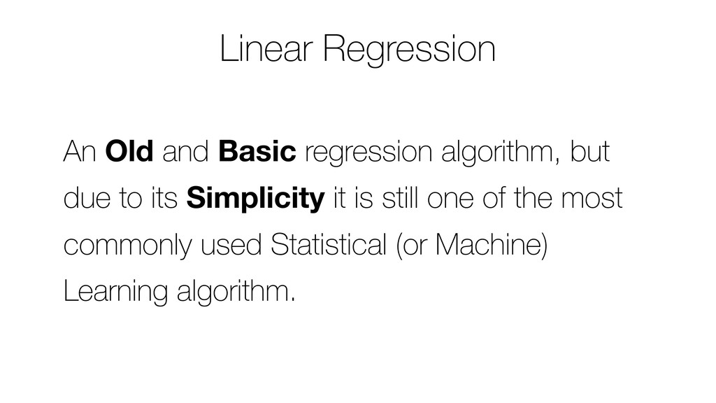 An Old and Basic regression algorithm, but due ...