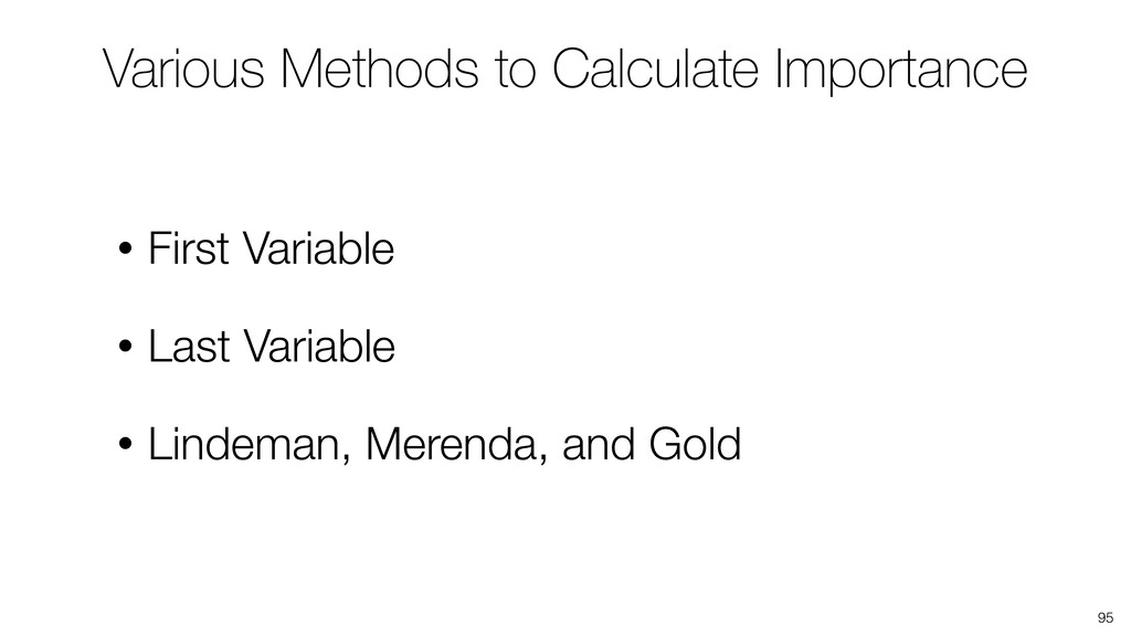 95 Various Methods to Calculate Importance • Fi...