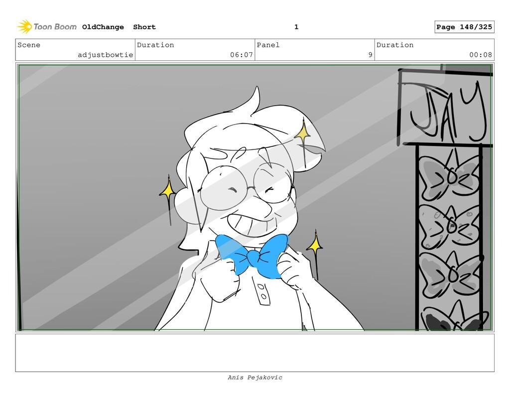Scene adjustbowtie Duration 06:07 Panel 8 Durat...
