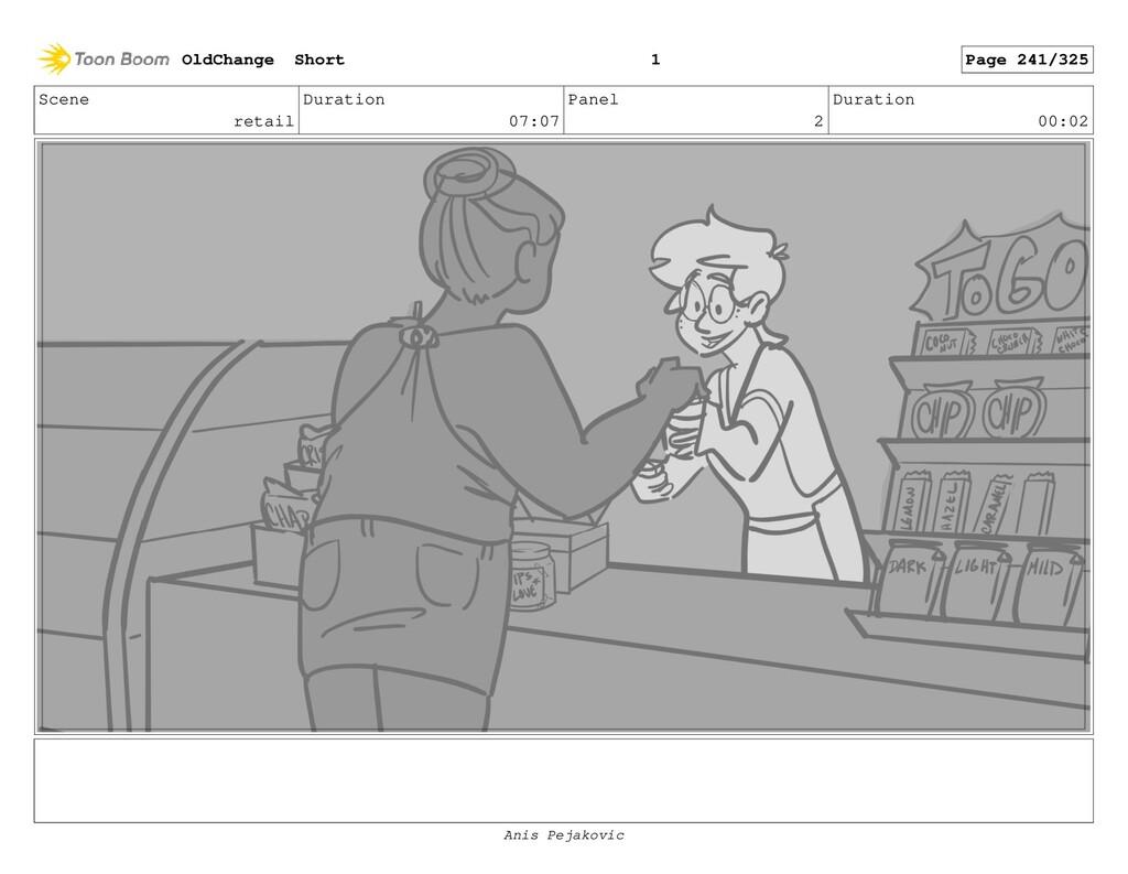 Scene retail Duration 07:07 Panel 1 Duration 00...