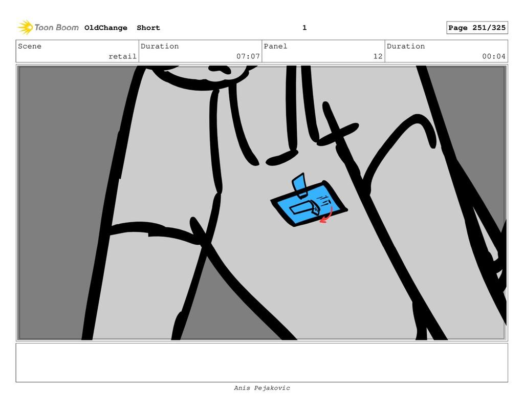 Scene retail Duration 07:07 Panel 11 Duration 0...
