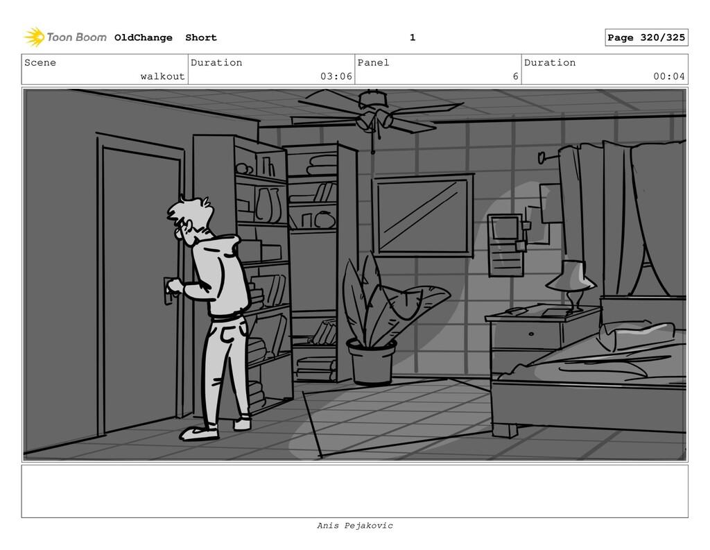 Scene walkout Duration 03:06 Panel 5 Duration 0...
