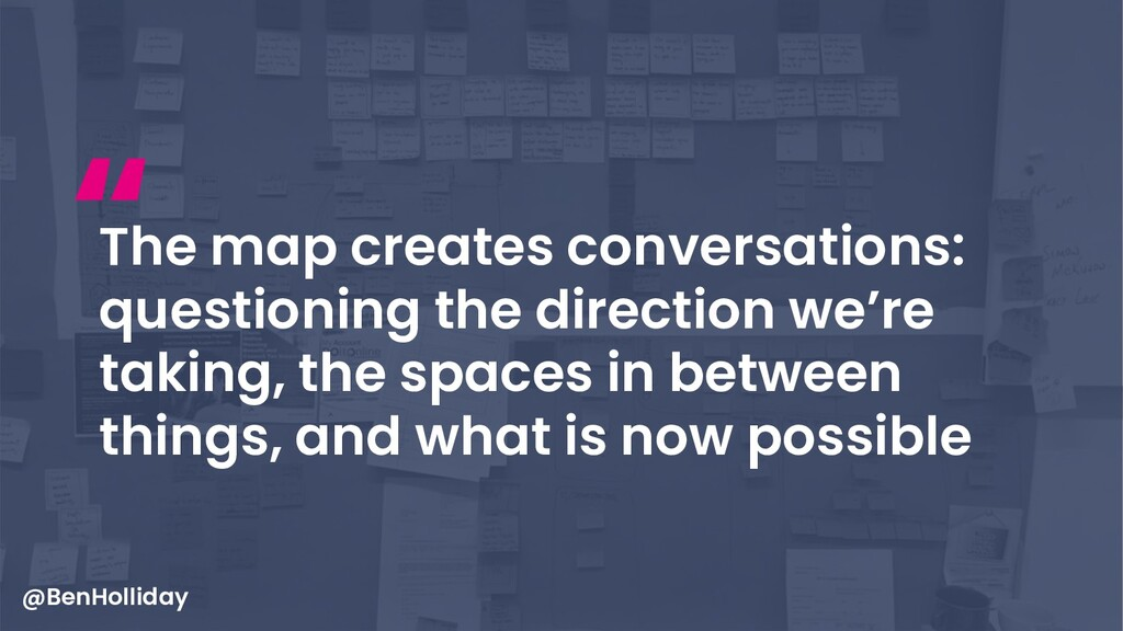 20 The map creates conversations: questioning t...