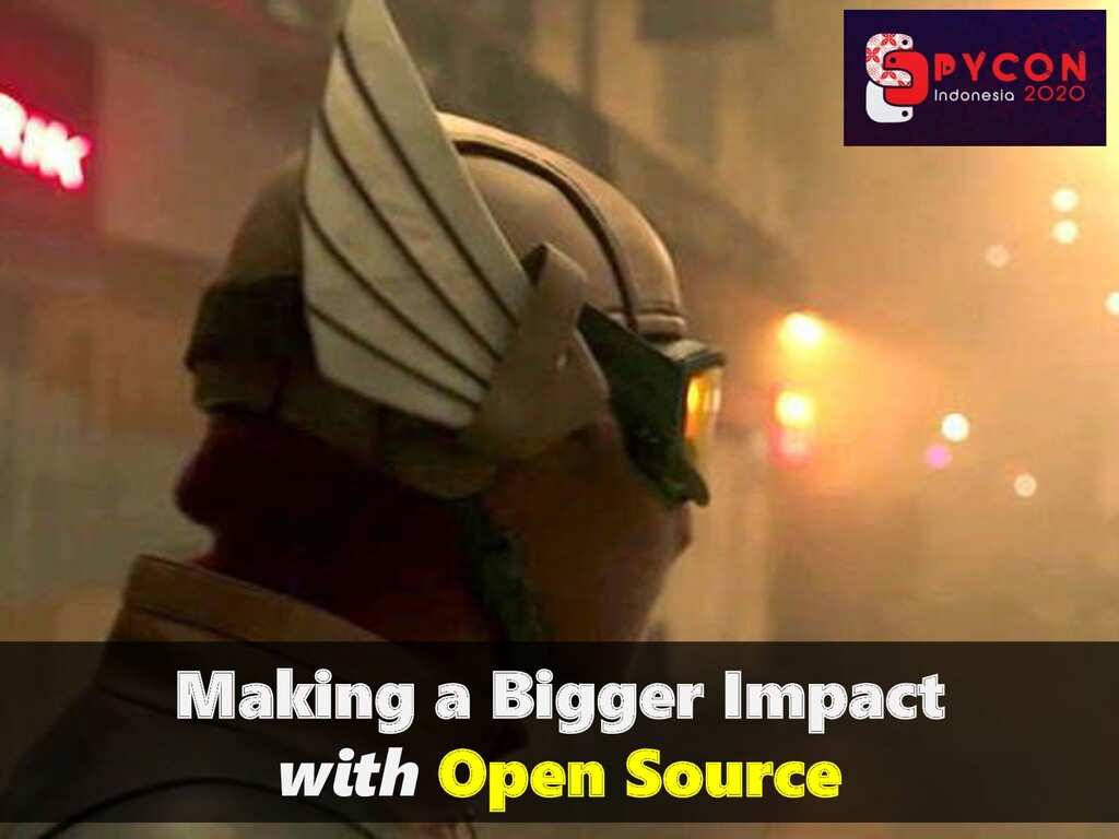 Making a Bigger Impact with Open Source