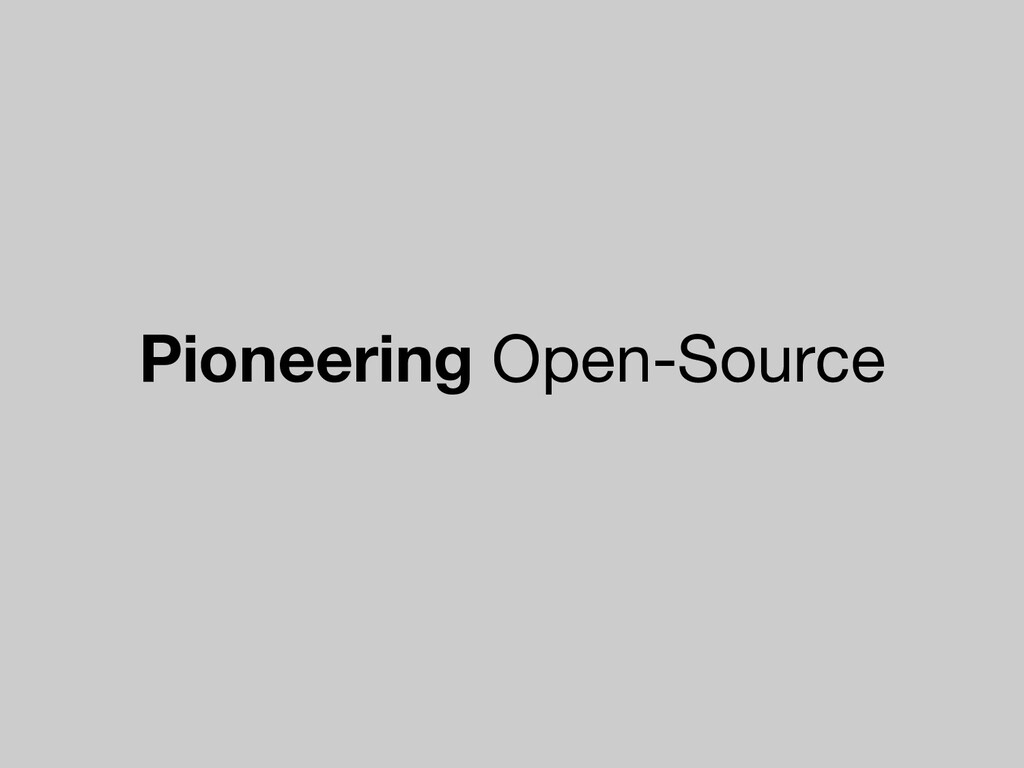 Pioneering Open-Source