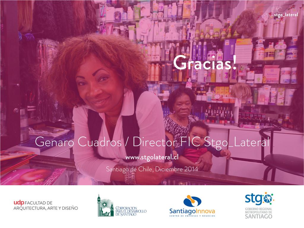 Gracias! Genaro Cuadros / Director FIC Stgo_Lat...