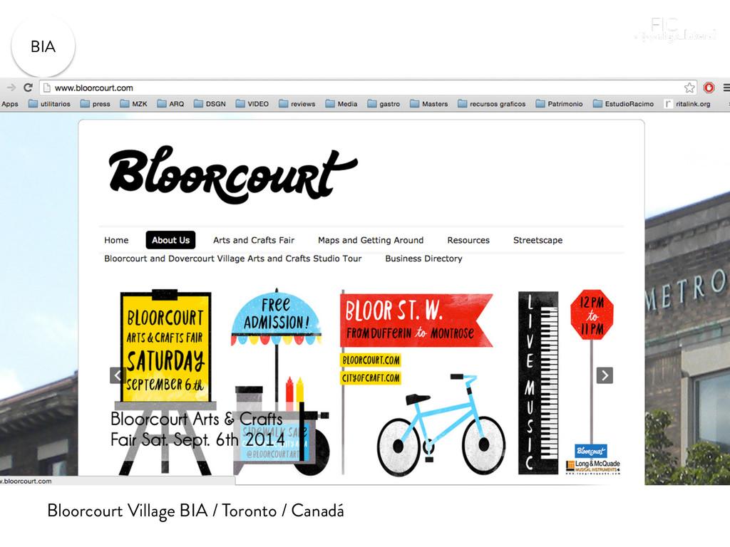 BIA Bloorcourt Village BIA / Toronto / Canadá...